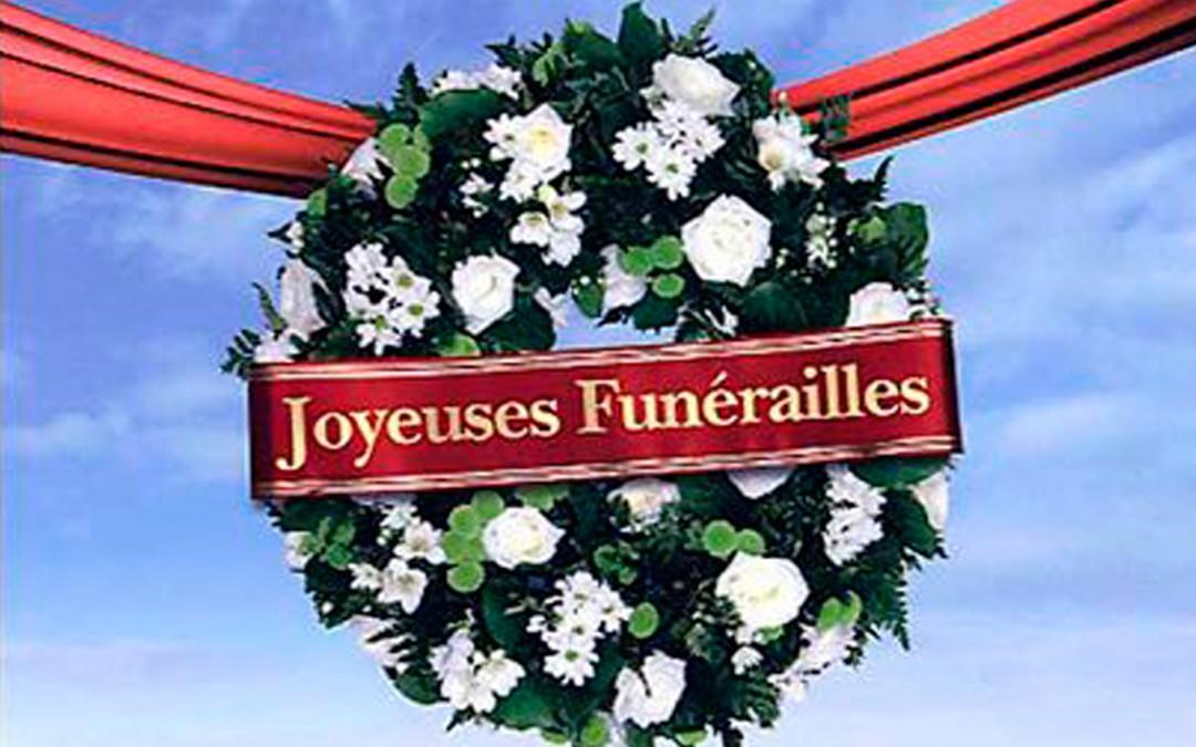 Film Joyeuses Funérailles