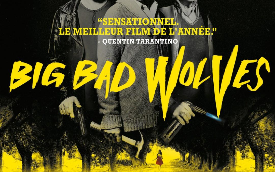 Vidéo Big Bad Wolves